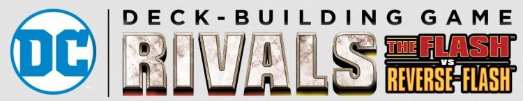Bannière DC Deck-Building Rivals The Flash Vs Reverse-Flash